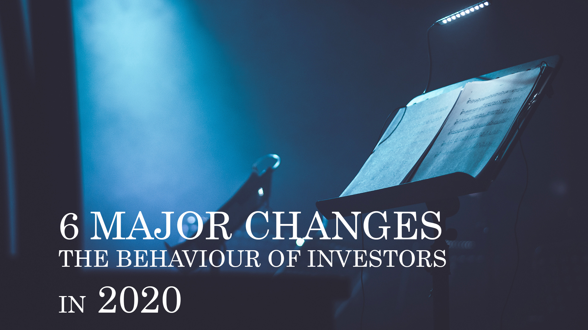 6 MAJOR CHANGES IN THE BEHAVIOUR OF PRIVATE INVESTORS AND THEIR PORTFOLIOS IN 2020